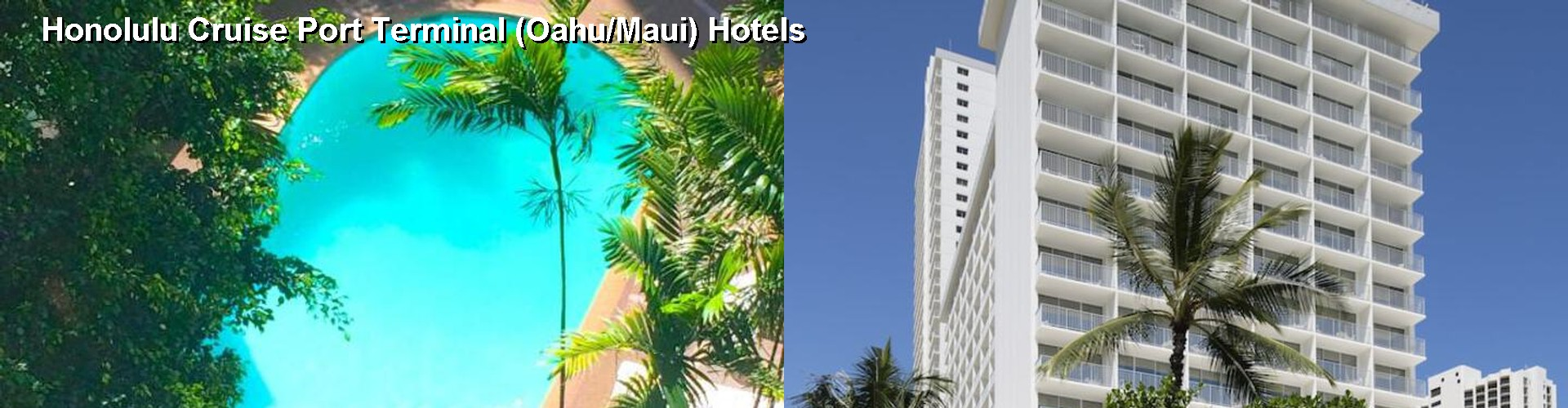 5 Best Hotels near Honolulu Cruise Port Terminal (Oahu/Maui)