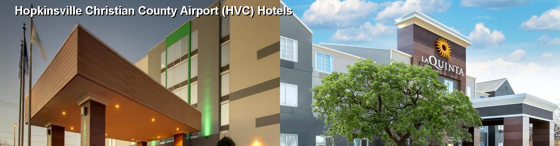 5 Best Hotels near Hopkinsville Christian County Airport (HVC)