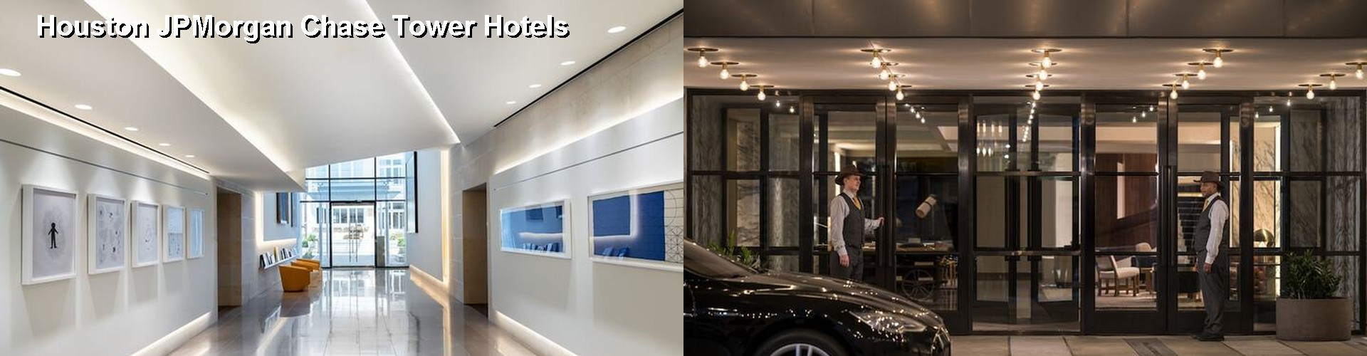 5 Best Hotels near Houston JPMorgan Chase Tower