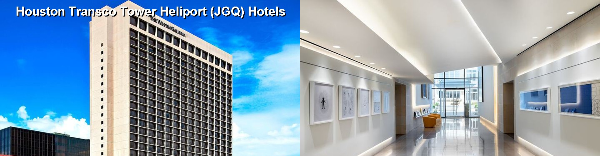 5 Best Hotels near Houston Transco Tower Heliport (JGQ)
