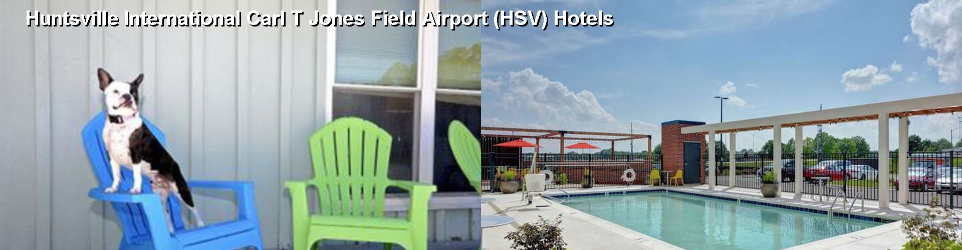 5 Best Hotels near Huntsville International Carl T Jones Field Airport (HSV)