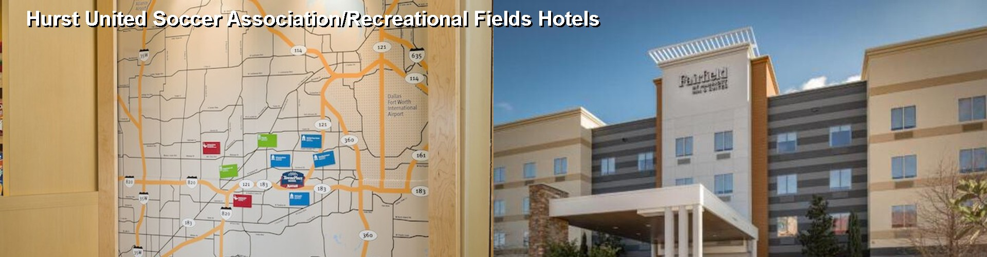 5 Best Hotels near Hurst United Soccer Association/Recreational Fields