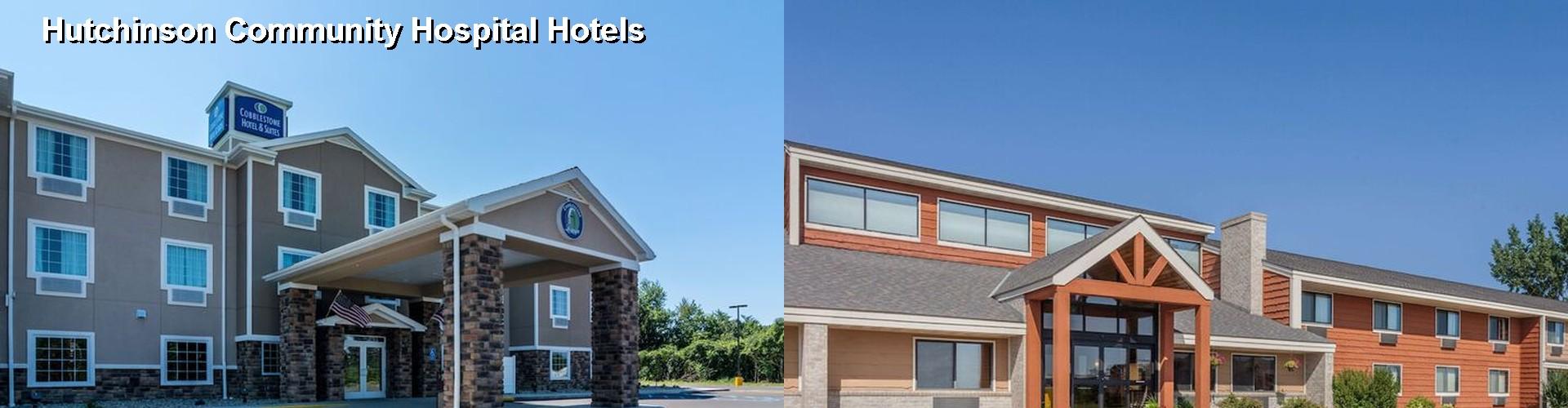 5 Best Hotels Near Hutchinson Community Hospital