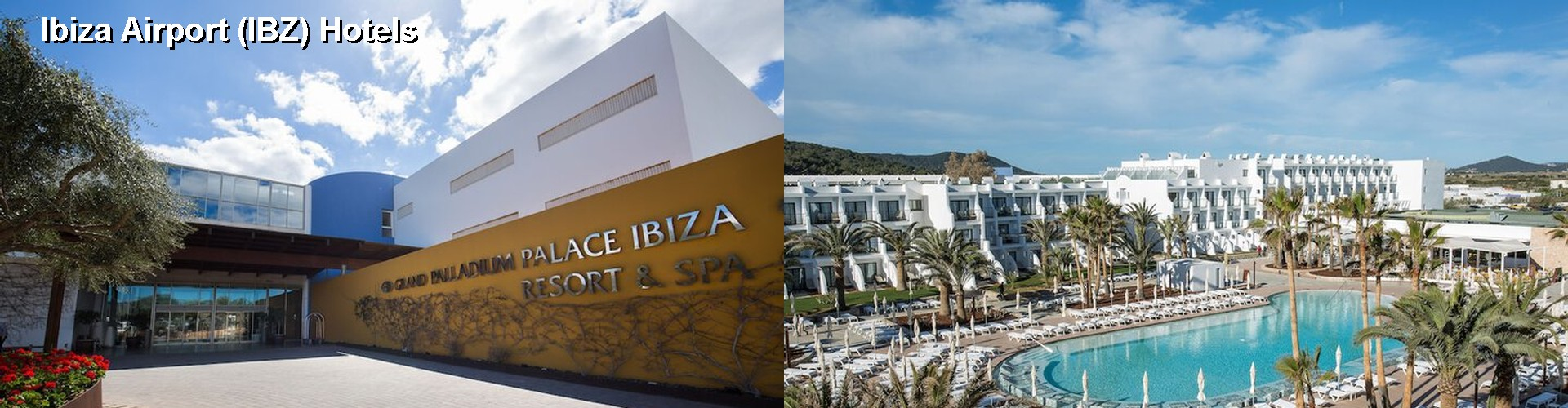 5 Best Hotels near Ibiza Airport (IBZ)