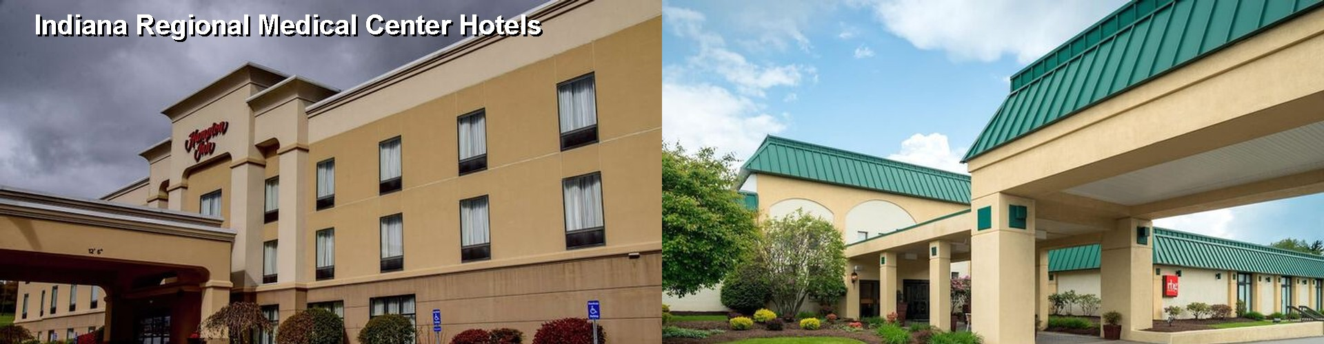 5 Best Hotels Near Indiana Regional Medical Center