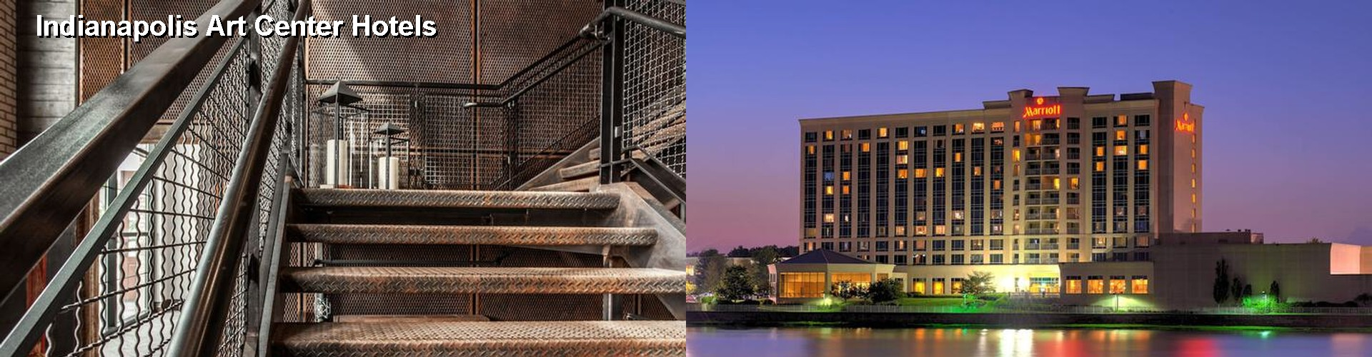 5 Best Hotels near Indianapolis Art Center