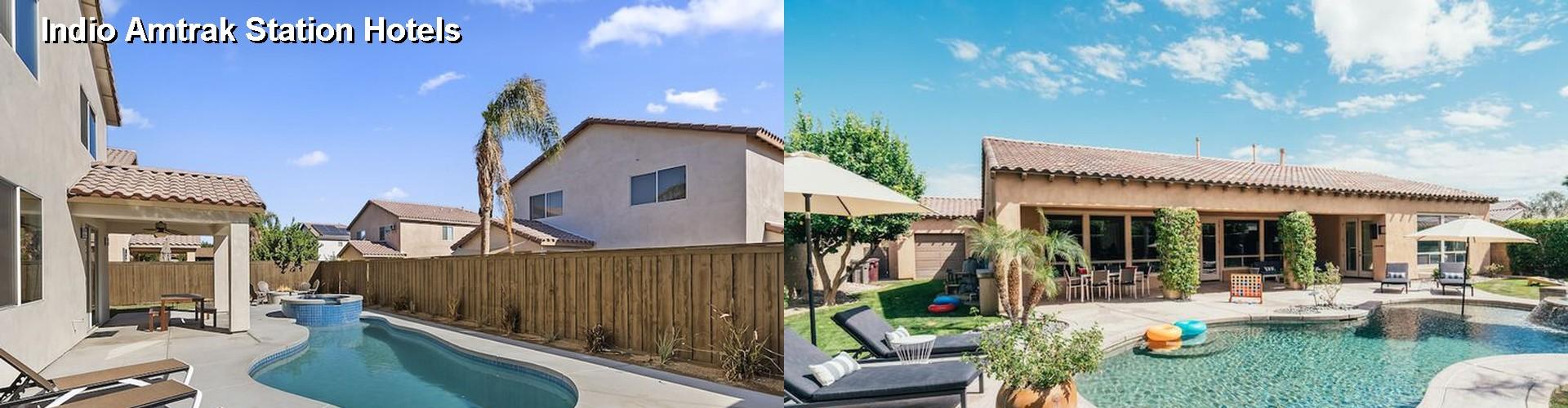5 Best Hotels Near Indio Amtrak Station