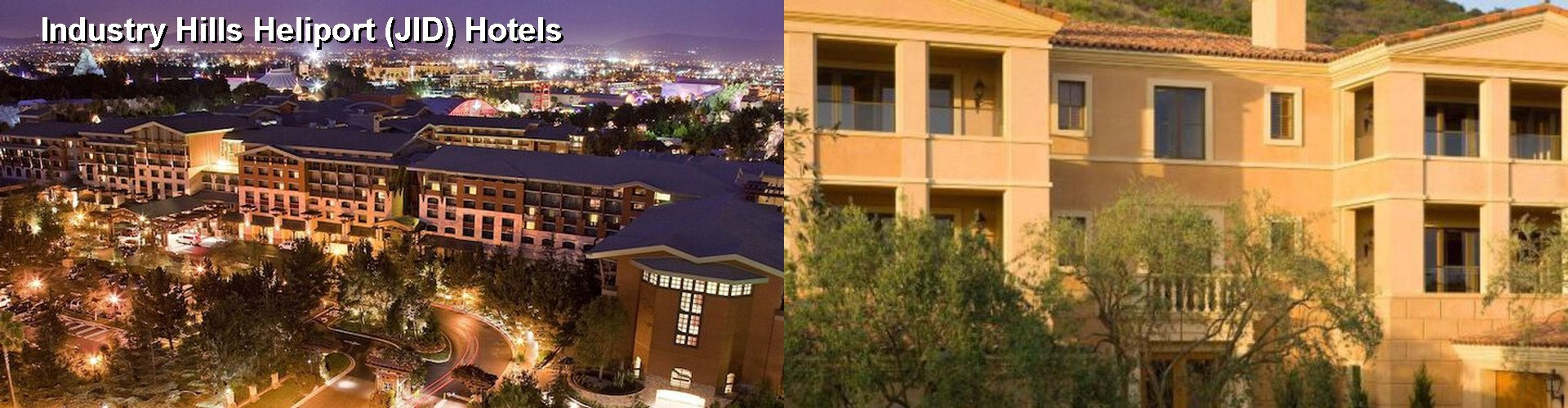 5 Best Hotels near Industry Hills Heliport (JID)