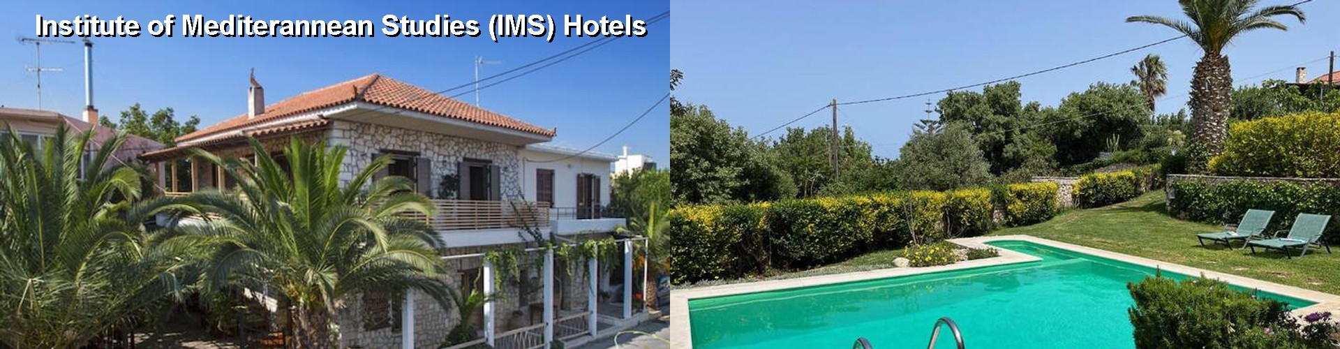5 Best Hotels near Institute of Mediterannean Studies (IMS)