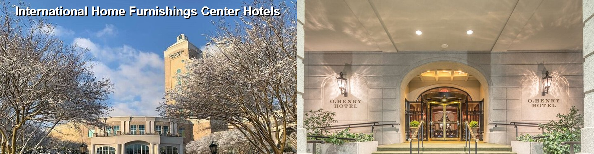 4 Best Hotels near International Home Furnishings Center