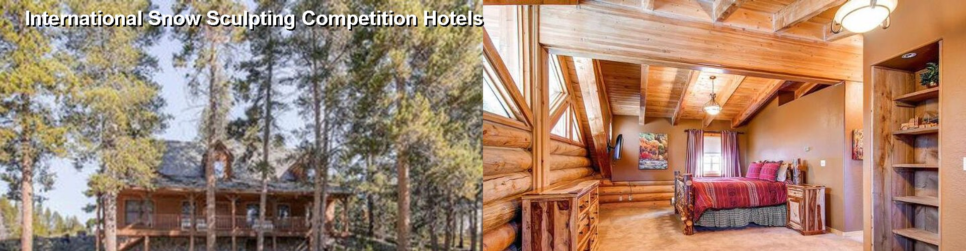 5 Best Hotels near International Snow Sculpting Competition