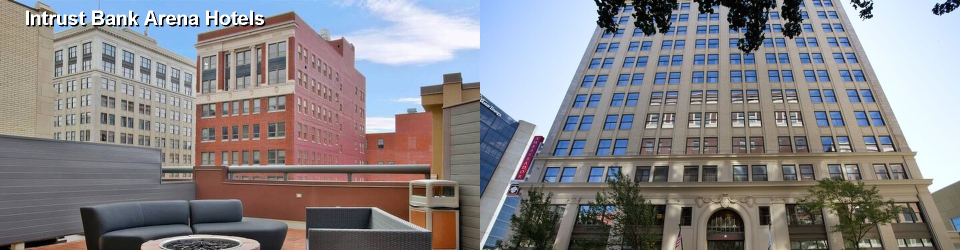 $41+ Hotels Near Intrust Bank Arena in Wichita (KS)