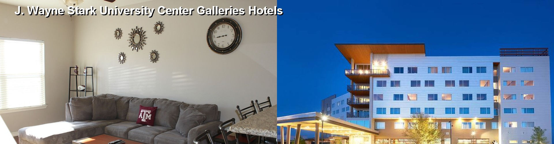 5 Best Hotels near J. Wayne Stark University Center Galleries