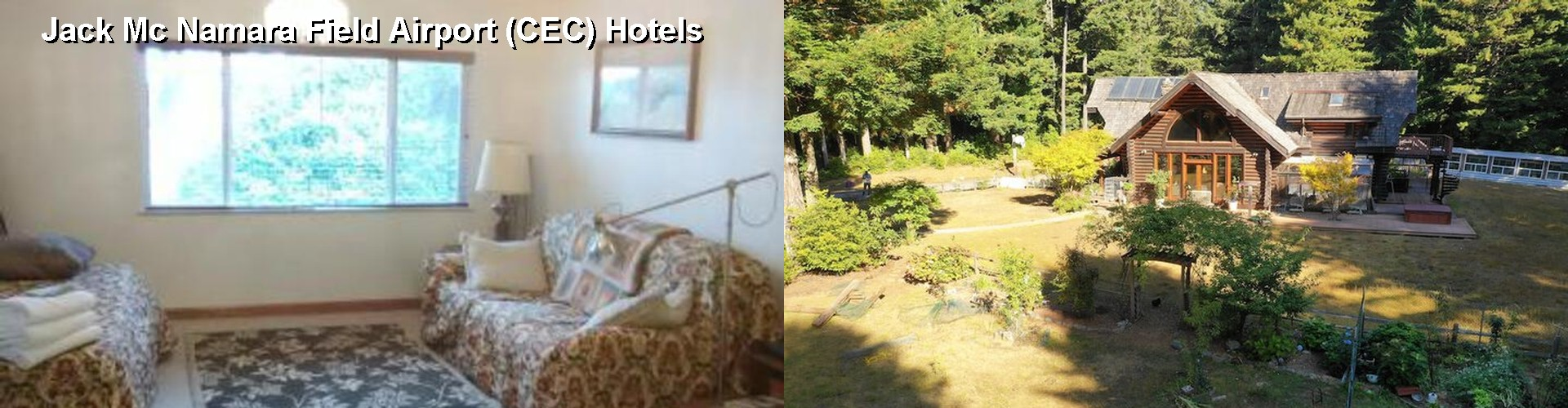 4 Best Hotels near Jack Mc Namara Field Airport (CEC)