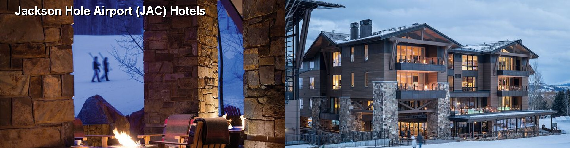 5 Best Hotels near Jackson Hole Airport (JAC)