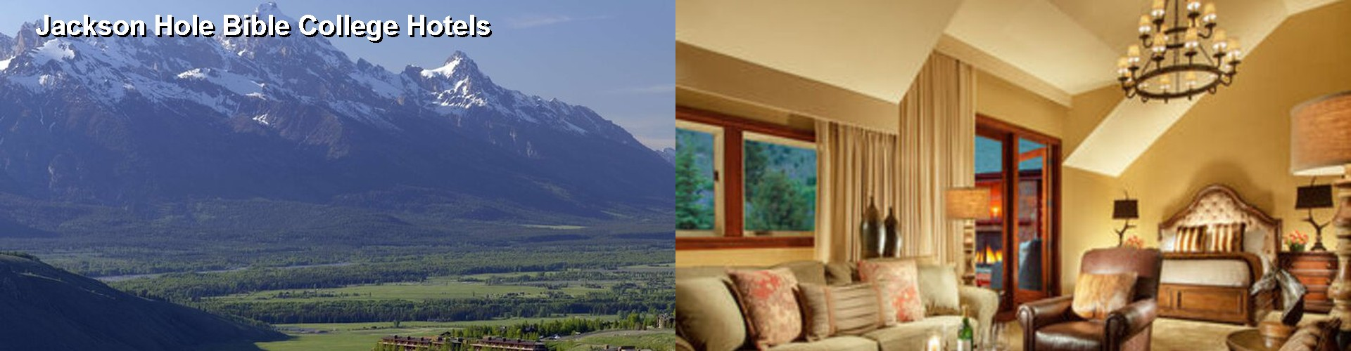 5 Best Hotels near Jackson Hole Bible College