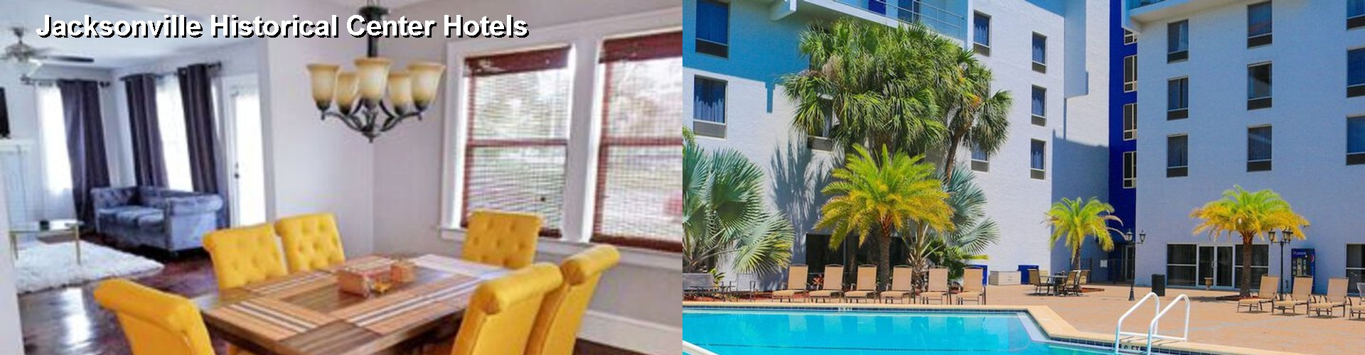 5 Best Hotels near Jacksonville Historical Center
