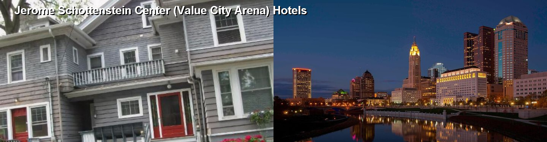 5 Best Hotels near Jerome Schottenstein Center (Value City Arena)