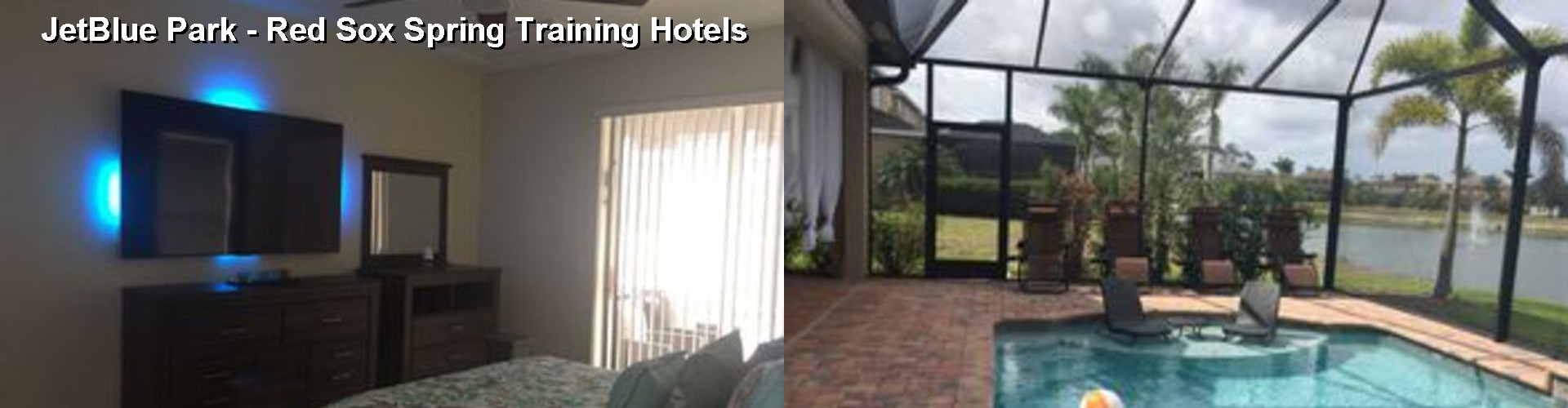 5 Best Hotels near JetBlue Park - Red Sox Spring Training