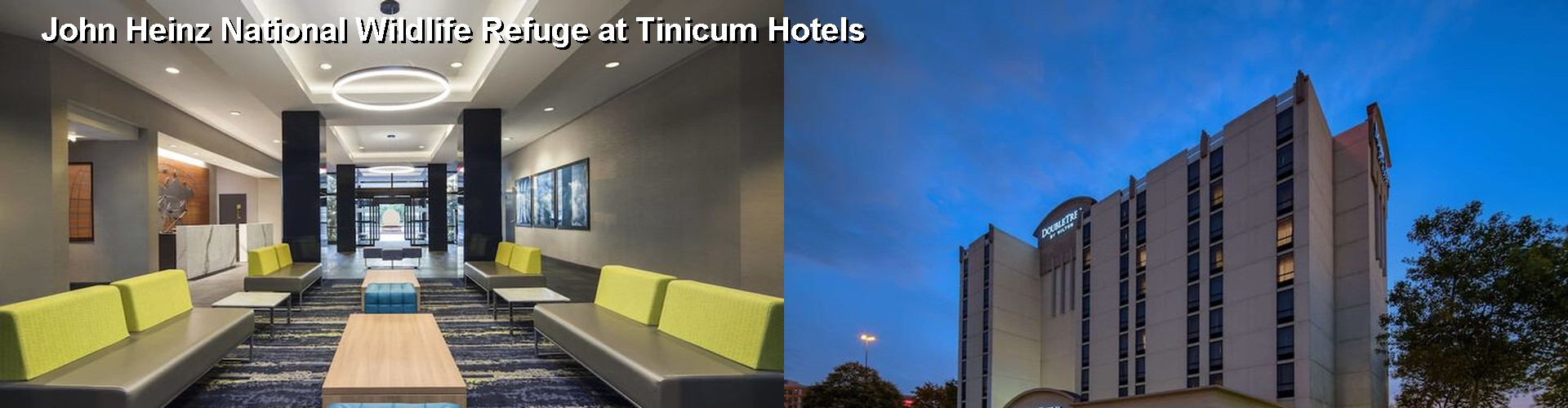 5 Best Hotels near John Heinz National Wildlife Refuge at Tinicum