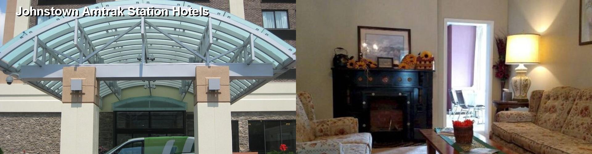 5 Best Hotels Near Johnstown Amtrak Station