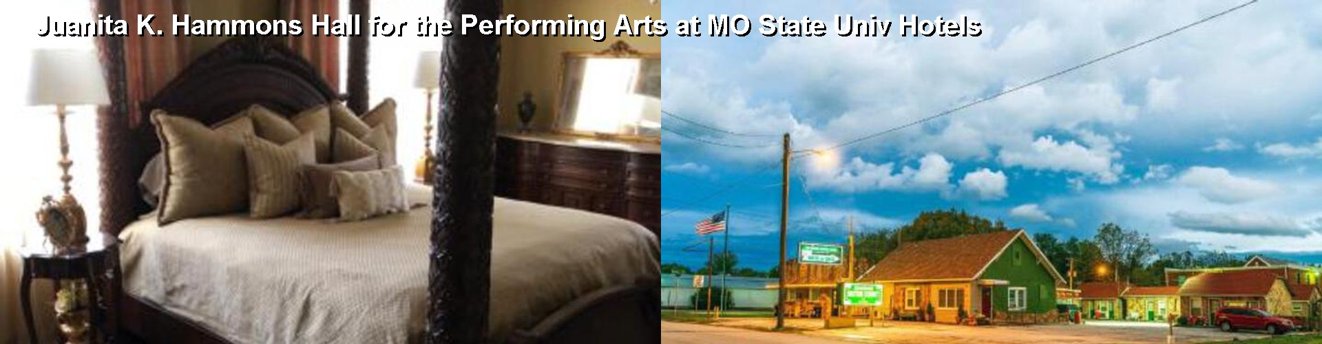 5 Best Hotels near Juanita K. Hammons Hall for the Performing Arts at MO State Univ
