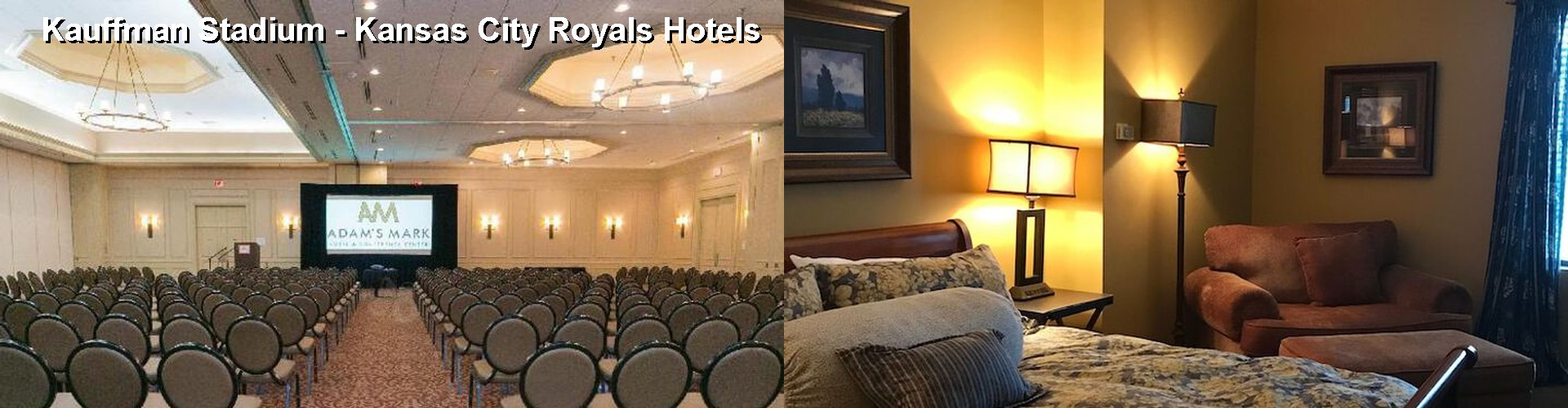 3 Best Hotels near Kauffman Stadium - Kansas City Royals