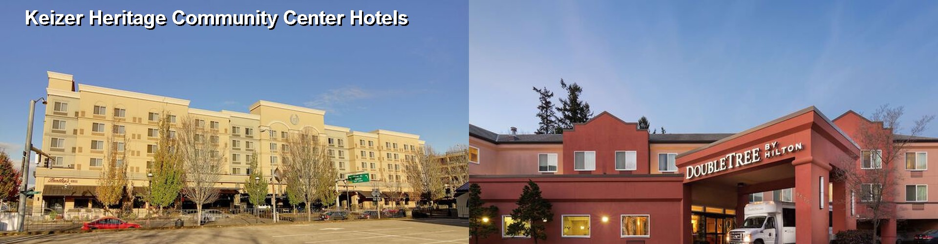 5 Best Hotels near Keizer Heritage Community Center