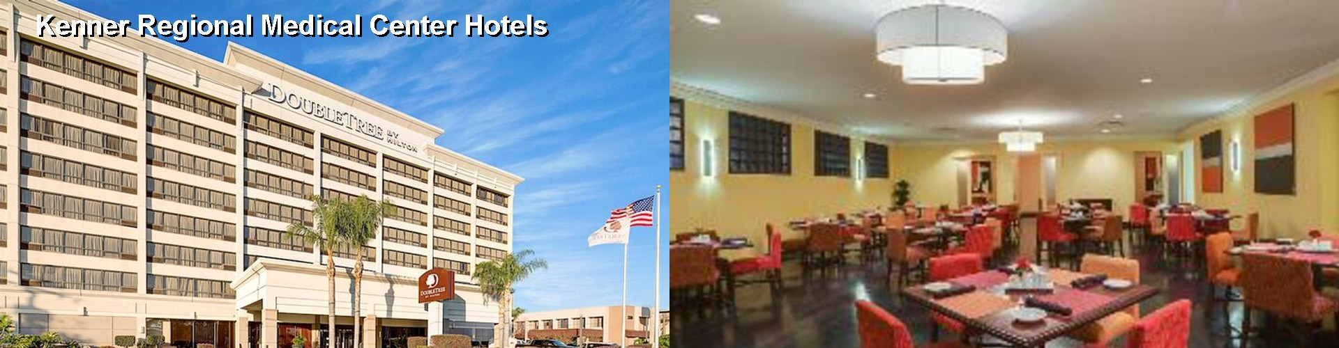 5 Best Hotels Near Kenner Regional Medical Center
