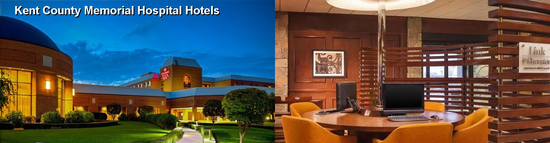 5 Best Hotels near Kent County Memorial Hospital