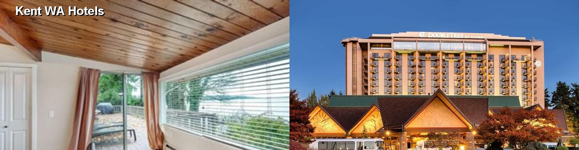 5 Best Hotels Near Kent Wa