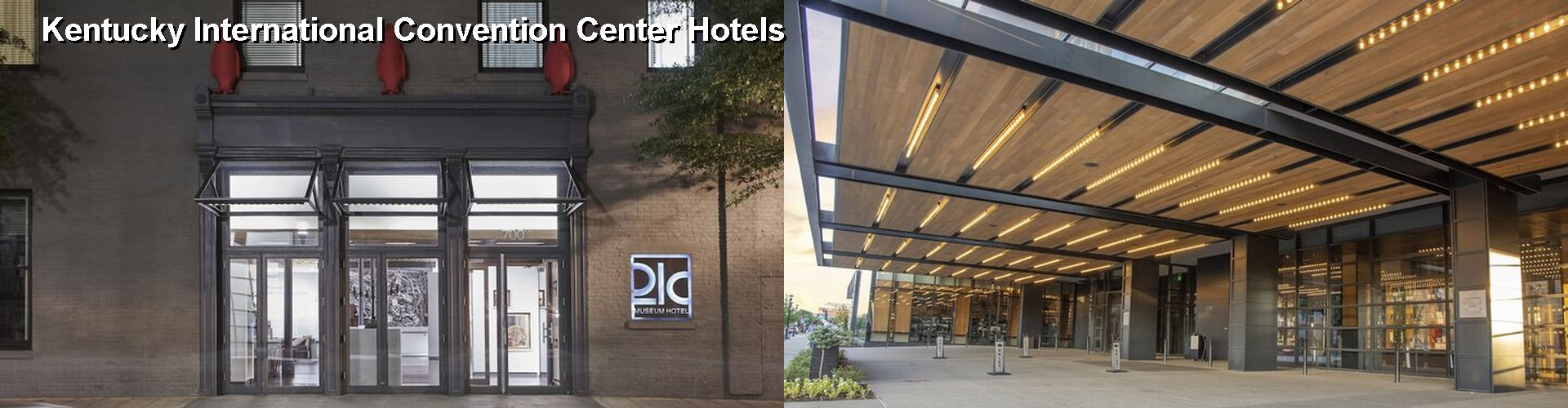 5 Best Hotels near Kentucky International Convention Center