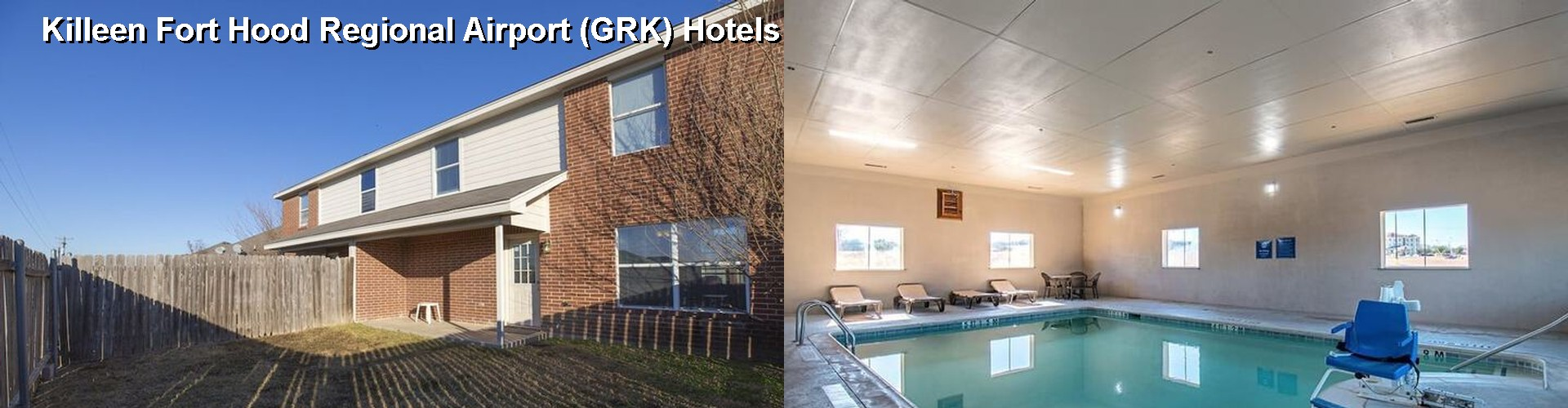 5 Best Hotels Near Killeen Fort Hood Regional Airport Grk