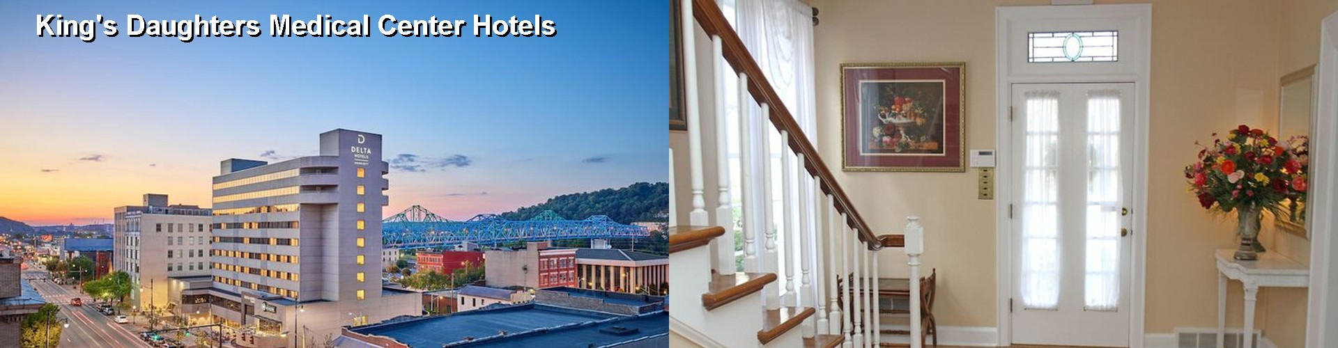 5 Best Hotels near King's Daughters Medical Center