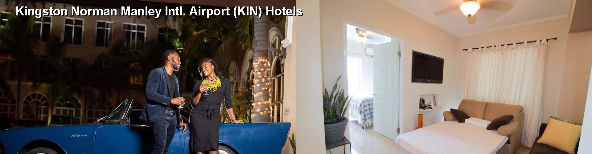 5 Best Hotels near Kingston Norman Manley Intl. Airport (KIN)