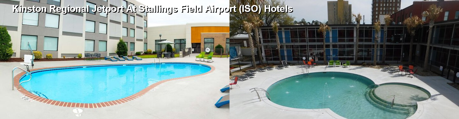 5 Best Hotels near Kinston Regional Jetport At Stallings Field Airport (ISO)
