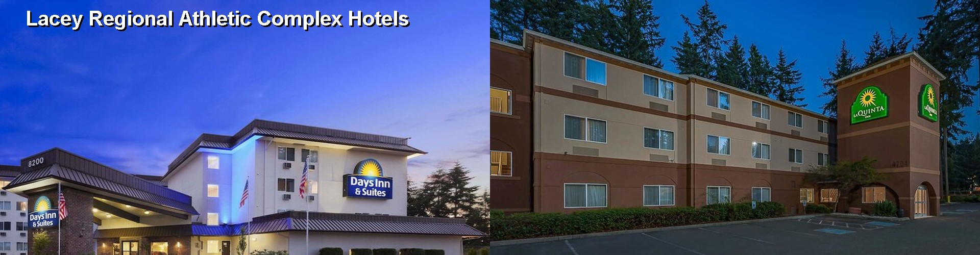 5 Best Hotels near Lacey Regional Athletic Complex