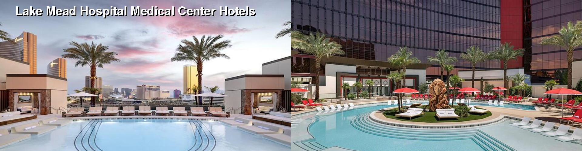 5 Best Hotels near Lake Mead Hospital Medical Center
