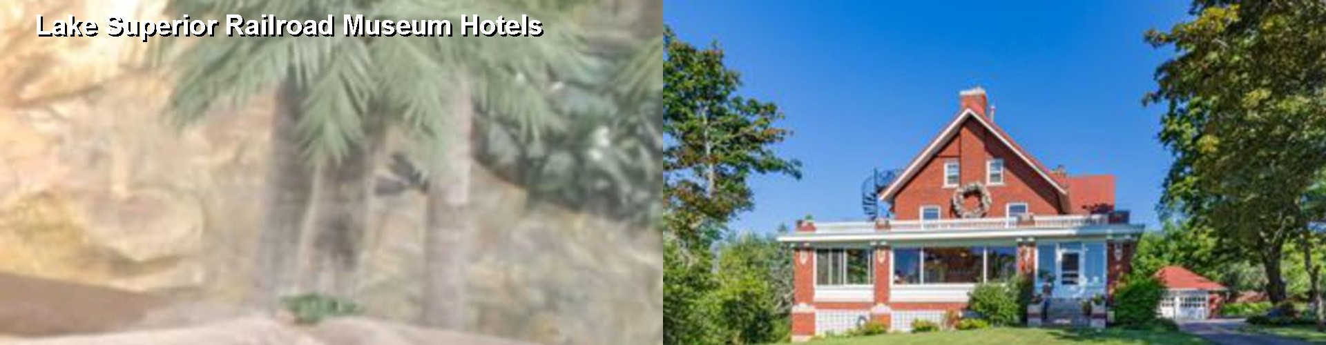 5 Best Hotels Near Lake Superior Railroad Museum