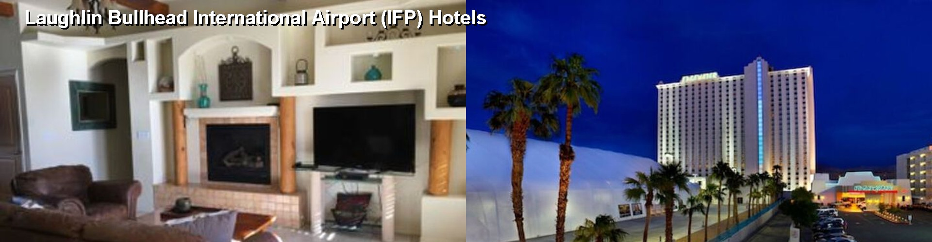 5 Best Hotels near Laughlin Bullhead International Airport (IFP)