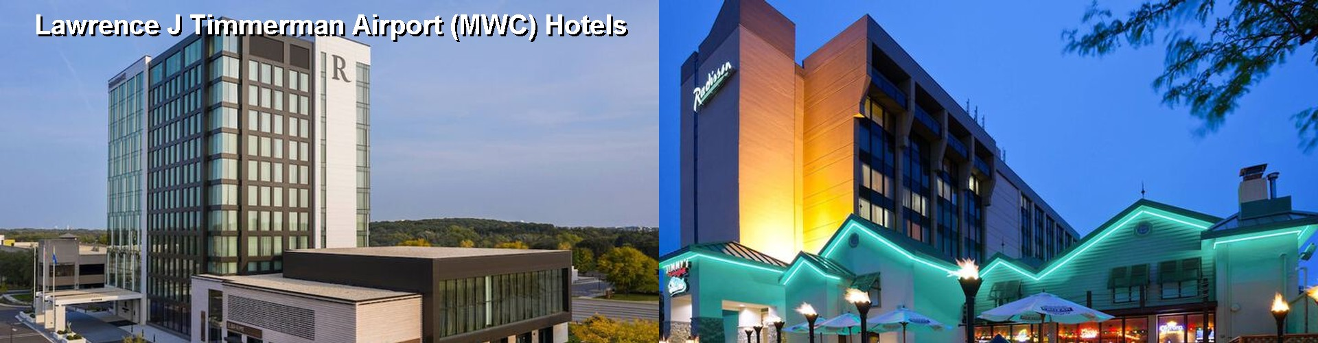 5 Best Hotels near Lawrence J Timmerman Airport (MWC)