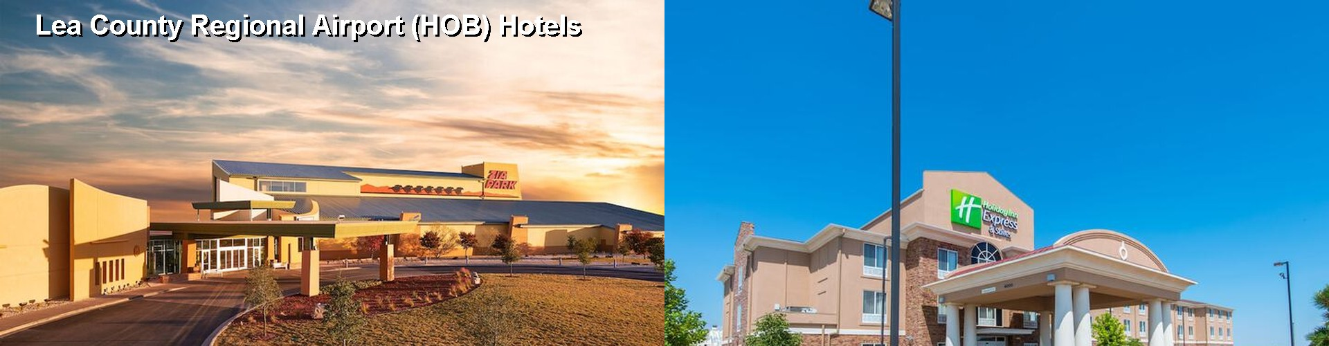 5 Best Hotels near Lea County Regional Airport (HOB)
