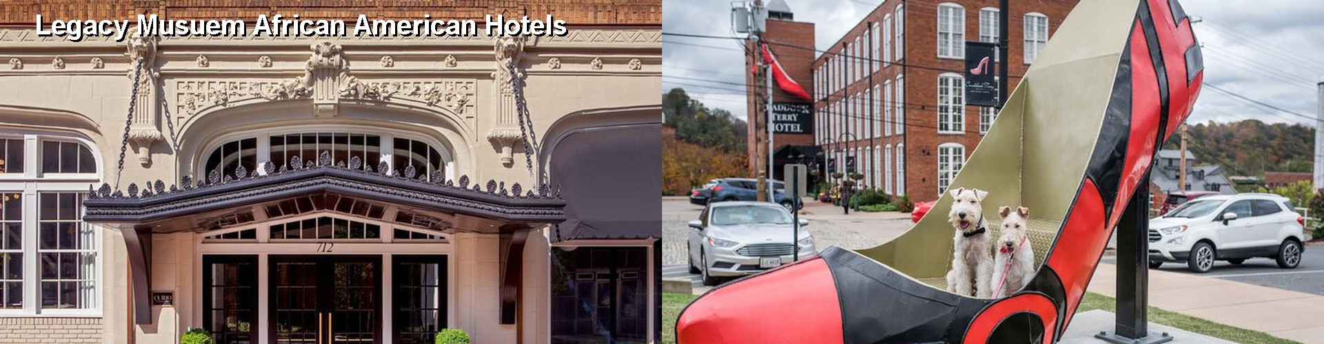 5 Best Hotels near Legacy Musuem African American