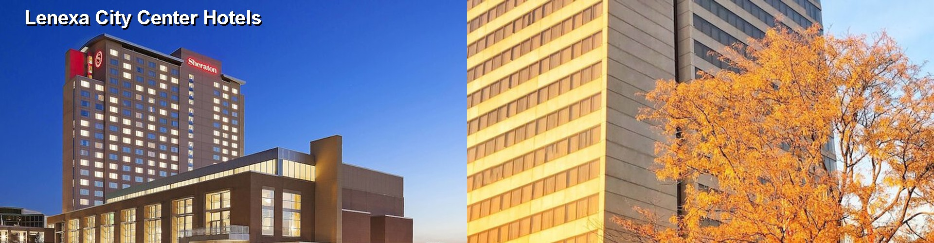 4 Best Hotels near Lenexa City Center