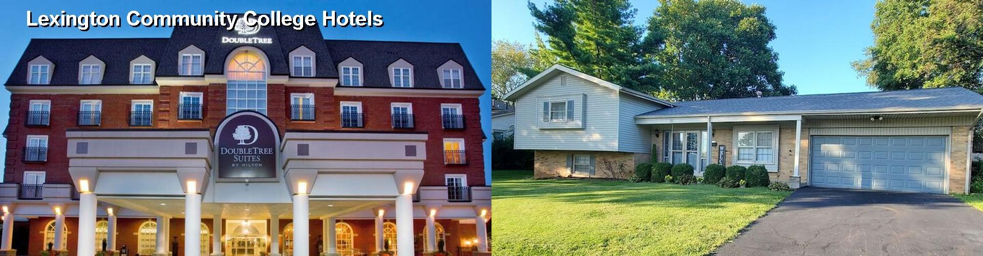 5 Best Hotels Near Lexington Community College