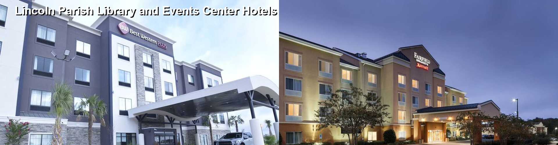 5 Best Hotels near Lincoln Parish Library and Events Center