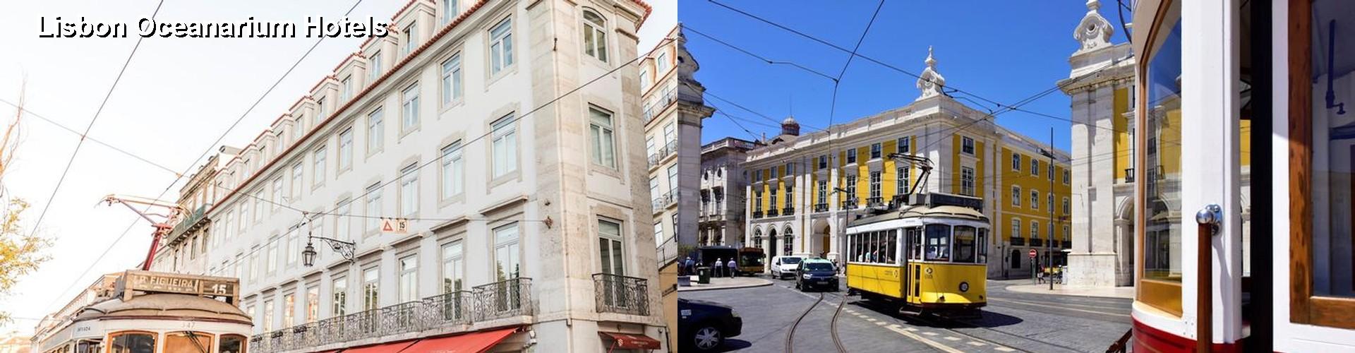 5 Best Hotels Near Lisbon Oceanarium