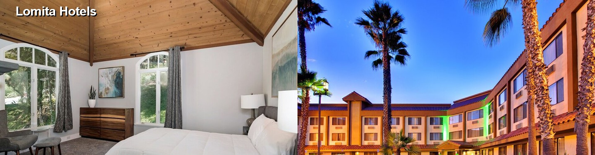 3 Best Hotels near Lomita