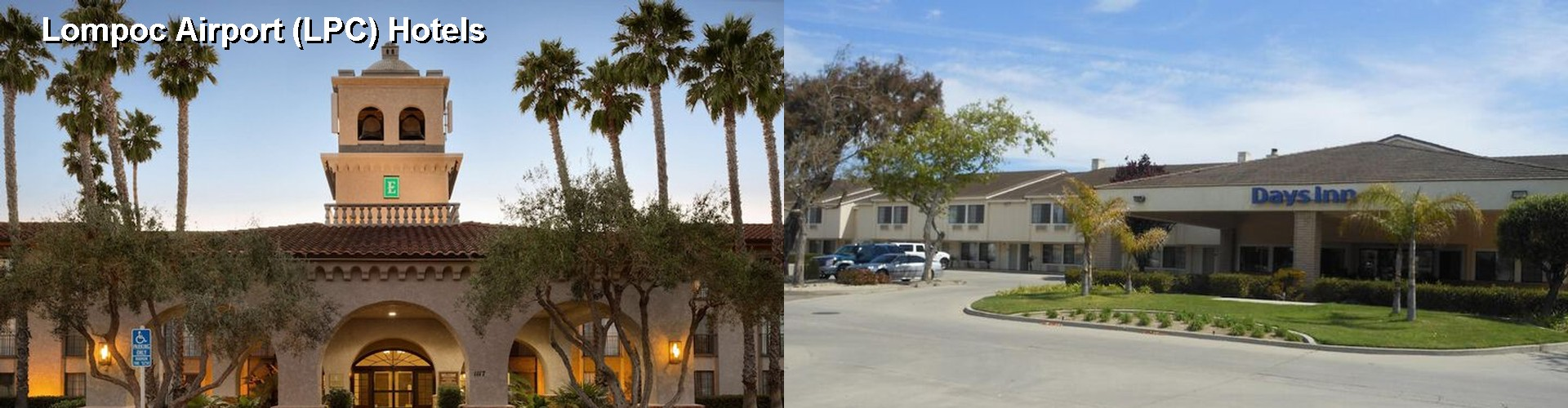 5 Best Hotels Near Lompoc Airport Lpc