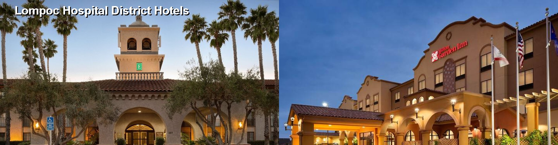 5 Best Hotels near Lompoc Hospital District